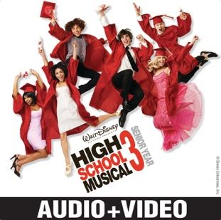 High School Musical 3: Senior Year (Audio + Video) [Original Motion Picture Soundtrack]