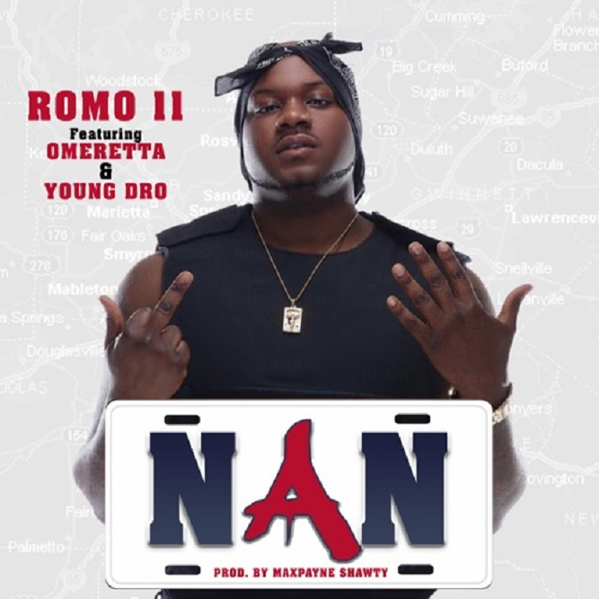 "Zone 6 Rapper Romo Releases New Single ""NAN"" feat Young Dro and Omeretta"