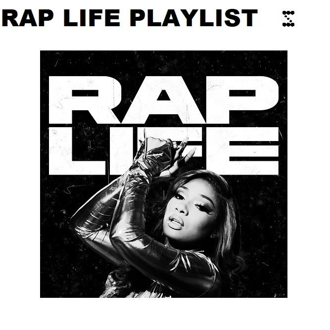 Rap Life Playlist