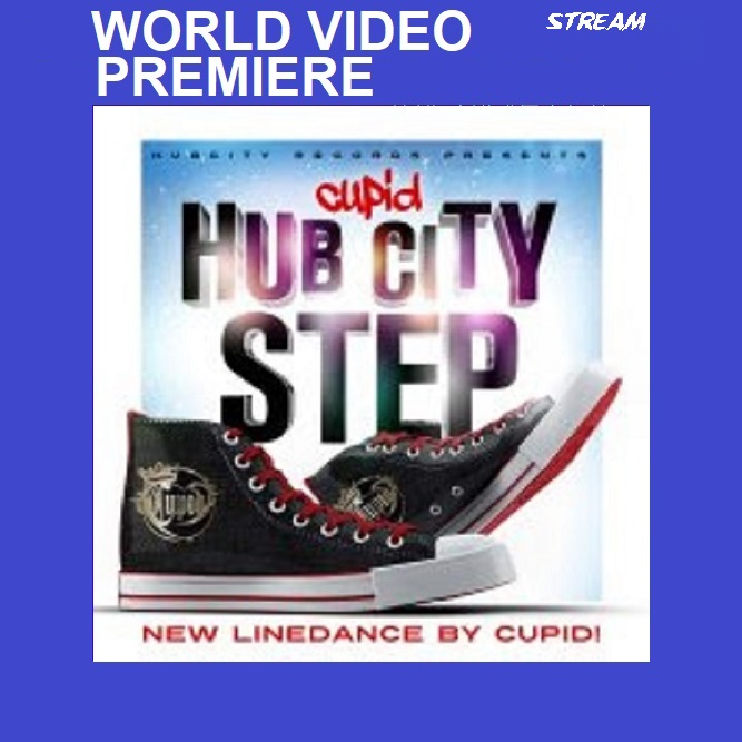 "Cupid ""HUBCITY STEP"" World Video Premiere The Line Dance King"