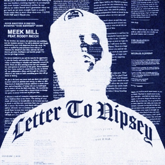 Stream 'Letter To Nipsey' Meek Mill Feat. Roddy Ricch