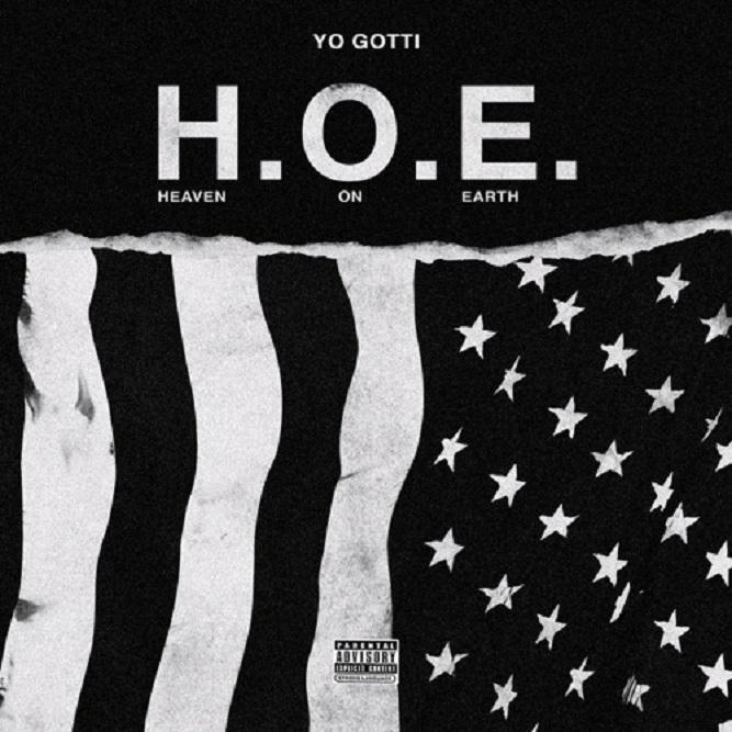Listen To Yo Gotti 'H.O.E. (Heaven On Earth)'