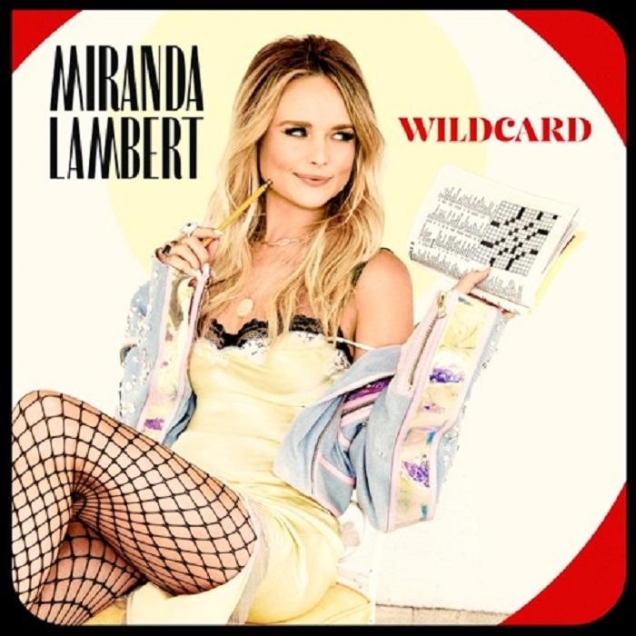 Stream 'Wildcard' Miranda Lambert