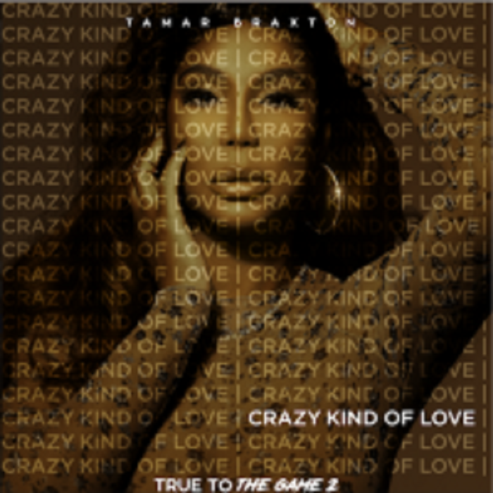 Tamar Braxton – Crazy Kind of Love (Official Music Video)