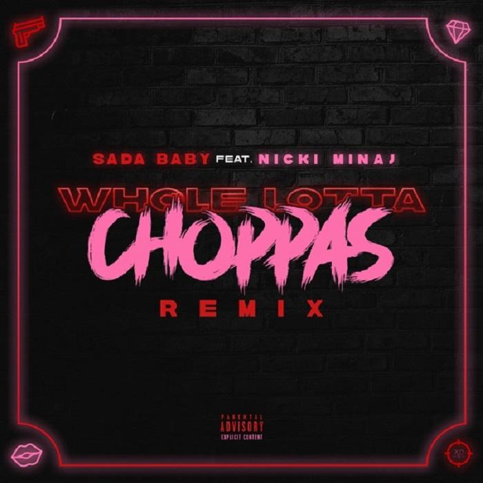Listen To Sada Baby – Whole Lotta Choppas
